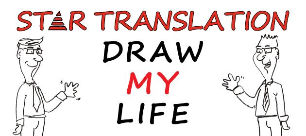 Draw My Life | STAR Translation